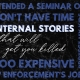 Internal Stories That Will Get You Killed